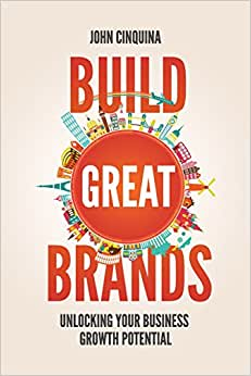 Build Great Brands: Unlocking Your Business Growth Potential
