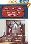Tort Reform, Plaintiffs' Lawyers, and...