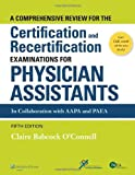 img - for A Comprehensive Review For the Certification and Recertification Examinations for Physician Assistants book / textbook / text book
