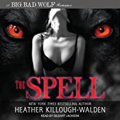 The Spell: Big Bad Wolf Series #3 | [Heather Killough-Walden]