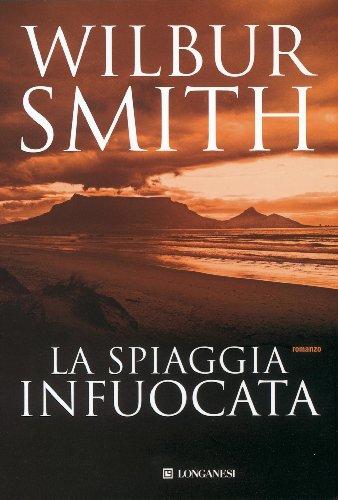 Wilbur Smith  Carlo  Brera - La spiaggia infuocata