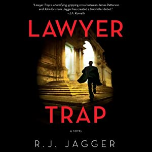 Lawyer Trap: A Novel | [R.J. Jagger]