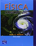 FISICA CONCEPTUAL (9702607957) by Paul Hewitt