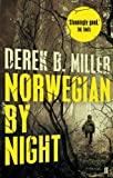 Derek B. Miller Norwegian by Night