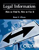 img - for Legal Information (How to Find It, How to Use It) book / textbook / text book