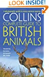 Collins Complete British Animals: A p...