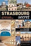 echange, troc Bernard Vogler, Elisabeth Loeb, Christophe Hamm - Strasbourg secret