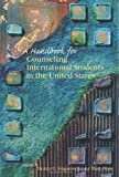 a handbook for Counseling International Students in the United States