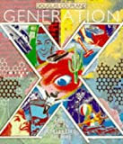 Douglas Coupland Generation X: Tales for an Accelerated Culture