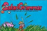 Safari Grammar: A Pleasant and Educational Trip Through Grammarland