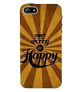 Fuson 3D Printed Quotes Designer back case cover for Apple I Phone 5 / 5S - D4333