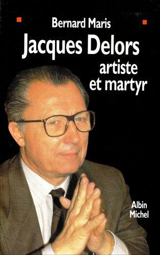 Jacques Delors, artiste et martyr