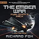 The Ember War: Publisher's Pack, Books 1-2 Audiobook by Richard Fox Narrated by Luke Daniels