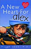 A New Heart for Alex