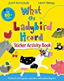 Julia Donaldson What the Ladybird Heard Activity Book