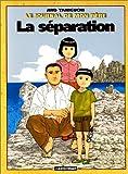 echange, troc Jiro Taniguchi - Le Journal de mon père, tome 2 : La Séparation