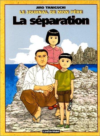 Le journal de mon père (2) : La Séparation