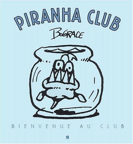 piranha-club-bienvenue-au-club