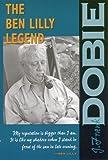 The Ben Lilly Legend (J. Frank Dobie Paperback Library)