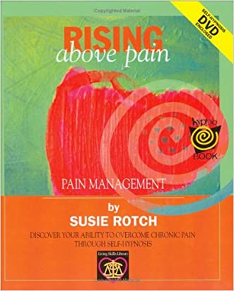 Rising Above Pain (HypnoBooks) written by Susie Rotch