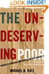 The Undeserving Poor: America's Endur...