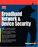 Broadband network & device security