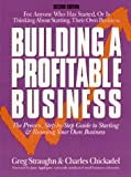 img - for Building a Profitable Business: The Proven, Step-By-Step Guide to Starting and Running Your Own Business book / textbook / text book