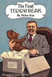 Helen Kay First Teddy Bear: Enlarged Edition