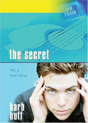 The Secret (On Tour #3), Huff, Barb