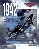 img - for 1942 The Pacific Air War: The Official Strategy Guide (Secrets of the Games,) book / textbook / text book