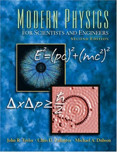 Modern Physics for Scientists and Engineers (2nd Edition)