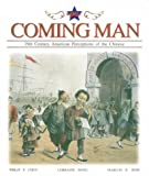 Coming Man: Nineteenth Century American Perceptions of the Chinese