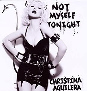 Not Myself Tonight (Eu Mixes)