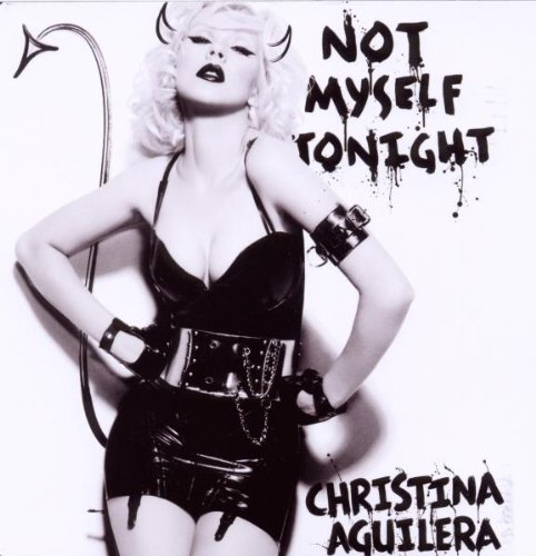 Christina Aguilera - Not Myself Tonight (The Remixes) - Zortam Music