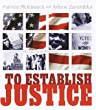 To Establish Justice: Citizenship and the Constitution