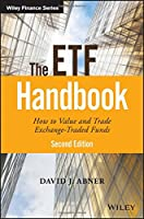 The ETF Handbook: How to Value and Trade Exchange Traded Funds