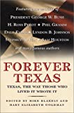 Forever Texas: Texas, The Way Those Who Lived It Wrote It