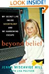 Beyond Belief: My Life In And Out Of...