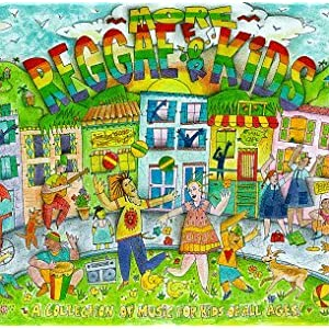 Various Artists - Reggae For Kids: A Collection Of Music For Kids Of All Ages!