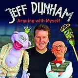 Jeff Dunham - Arguing With Myself ~ Jeff Dunham