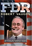 FDR - Robert Vaughn One Man Show