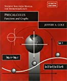 Precalculus: Functions & Graphs (0534352642) by Earl William Swokowski