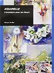 Aquarelle : L'aventure avec les fleurs