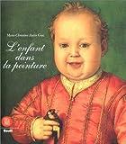 echange, troc Marie-Christine Autin Graz - L'Enfant dans la peinture