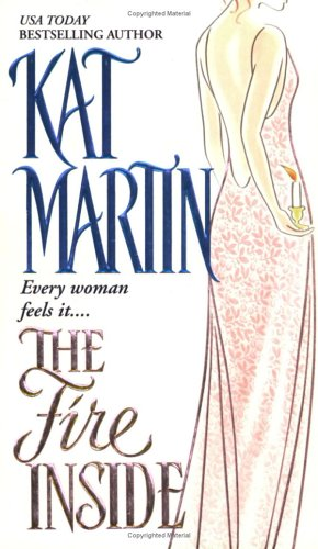 The Fire Inside, KAT MARTIN