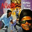 100 Miles & Runnin'