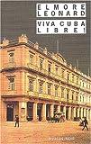 echange, troc Léonard Elmore - Viva Cuba libre