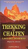 img - for Trekking en Chalten & Lago Del Desierto book / textbook / text book