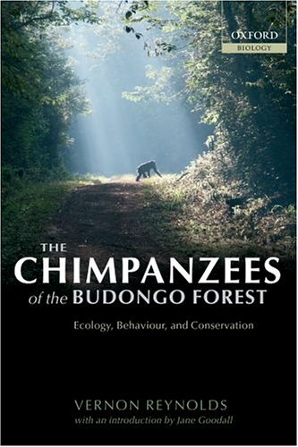 The Chimpanzees of the Budongo Forest: Ecology, Behaviour, and Conservation