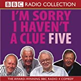 Humphrey Lyttelton I'm Sorry I Haven't a Clue 5 (BBC Radio Collection): Starring Humphrey Lyttelton & Cast Vol 5